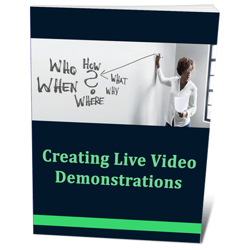 Creating Live Video Demonstrations